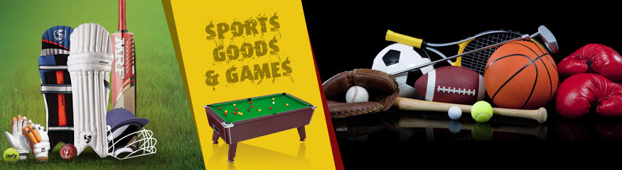 Sports Goods &  Games