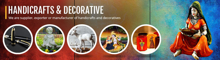 Handicrafts & Decorative