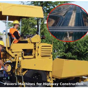 Pavers Machines for Highway Construction