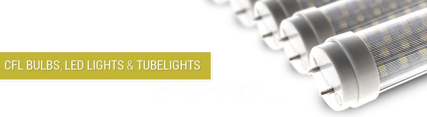 CFL Bulbs, LED Lights & Tubelights